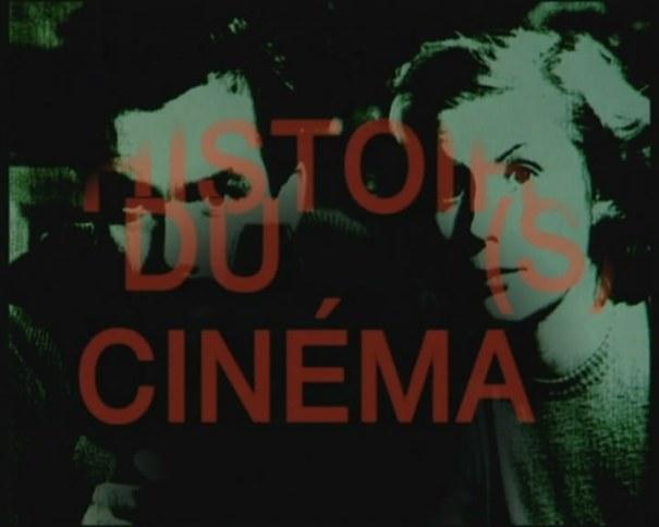 Histoire(s) du Cinéma, de J.-L. Godard